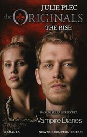 The rise. The originals
