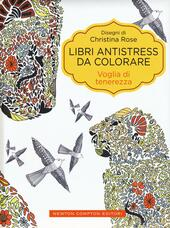 Voglia di tenerezza. Libri antistress da colorare