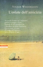 L' estate dell'amicizia