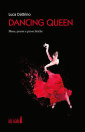 Dancing Queen. Blues, poesie e prose liriche