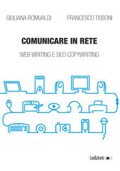 Comunicare in rete. Web writing e SEO copywriting