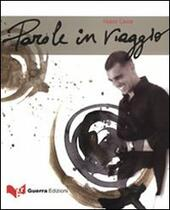 Parole in viaggio. Con CD Audio