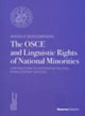 The OSCE and linguistic of national minorities. Contributions to integratiom policies in multiethnic societies