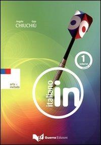 Image of Italiano in. Livello A1-A2. Con 2 CD Audio. Vol. 1