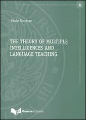 The theory of multiple intelligences and language teaching