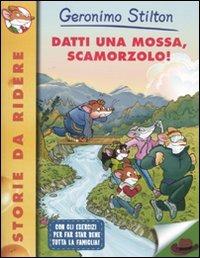 Image of (NUOVO o USATO) Datti una mossa, Scamorzolo!