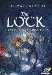 Il patto della luna piena. The Lock. Vol. 2
