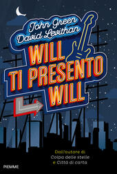 Will ti presento Will  - John Green, David Levithan Libro - Libraccio.it