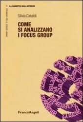 Come si analizzano i focus group