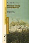 Manuale clinico di mindfulness