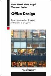 Office design. Smart organization & layout: dall'analisi al progetto