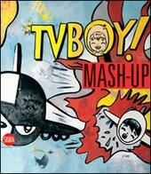 Mash up. Tv Boy