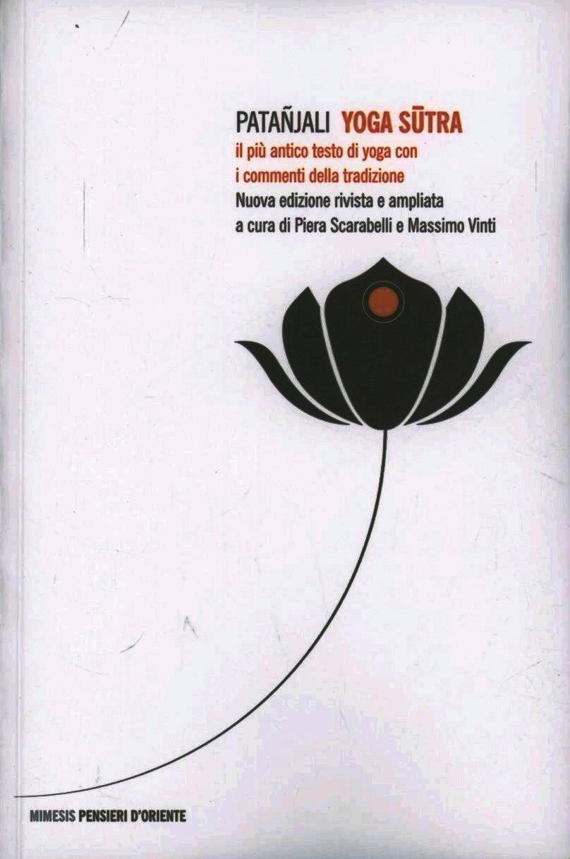 Image of Yoga sutra. Il più antico testo di yoga con i commenti della tradi..
