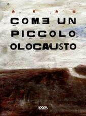 Come un piccolo olocausto