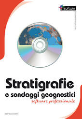 Stratigrafie e sondaggi geognostici. Software professionale. Con 2 CD-ROM