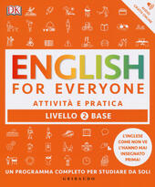 English for everyone. Livello 2° base. Attività e pratica