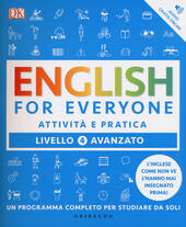 English for everyone. Livello 4° avanzato. Attività e pratica
