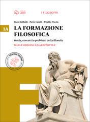La formazione filosofica. Volume 1A e 1B