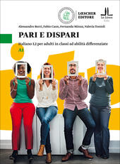 Pari e dispari. Italiano L2 per adulti in classi ad abilità differenziate. Livello A1