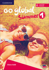 Go global summer. Students Book. Con CD-Audio. Vol. 1