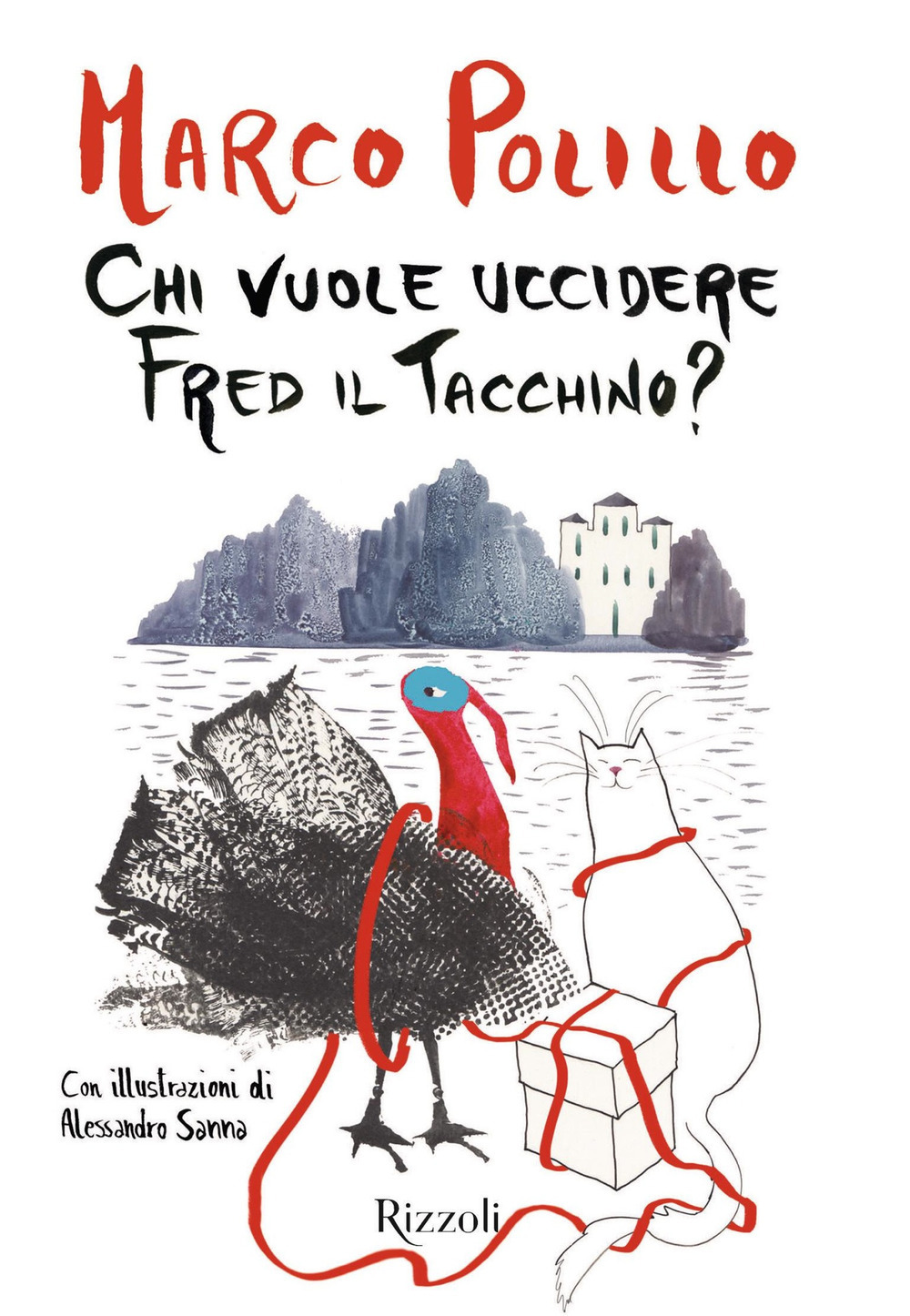 vuole_uccidere_Fred_tacchino_rizzoli