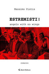 Estremisti! Angels with no wings