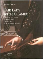 La donna col cammeo-The Lady with a Cameo. Ediz. italiana e inglese