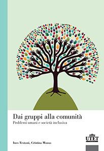 Image of Dai gruppi alla comunità. Problemi umani e società inclusiva