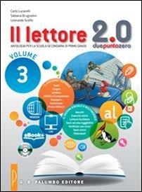 Image of Il lettore 2.0. Antologia per la Scuola media. Vol. 3