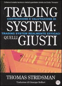 Trading system: quelli giusti