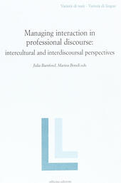 Managing interaction in professional discourse