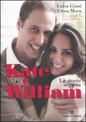 Kate e William. La storia segreta