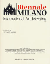 Biennale Milano. International Art Meeting. Ediz. a colori