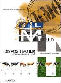 Dispositivo ILM. Infopaesaggi a km 0. Ediz. italiana e inglese