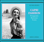 Caprifashion. Protagonists, businesses, events