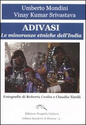 Adivasi. Le minoranze etniche dell'India