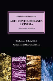 Arte contemporanea e cinema. La reciproca dialettica