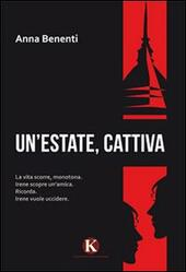 Un' estate, cattiva