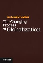 The changing process of globalization
