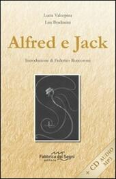 Alfred e Jack. Con CD Audio