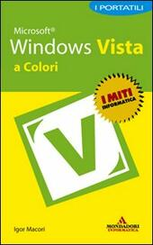 Microsoft Windows Vista. I portatili a colori