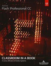 Adobe Flash professional CC. Classroom in a book