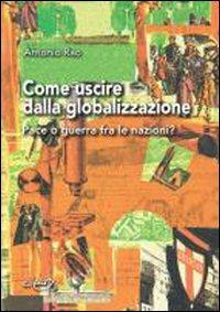 uscire_globalizzazione_Pace_guerra_fra_nazioni