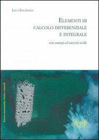 Elementi di calcolo differenziale con esempi ed esercizi svolti
