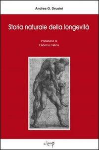 (NUOVO o USATO) Storia naturale della longevità