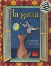 La gatta. Con CD Audio