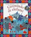 Girotondo di elefanti. Con CD Audio