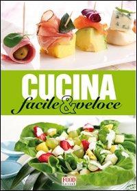 Image of Cucina facile e veloce