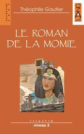Le roman de la momie. Con CD Audio