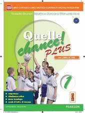 Quelle chance plus. Con CD-ROM. Con espansione online